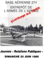 87 -LIMOGES - AVIATION - BASE AERIENNE 274 -JOURNEE RELATIONS PUBLIQUES 25 JUIN 1989 - Limousin