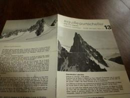 MASSIF Du MONT-BLANC Fiche 13,  Par Compagnie Des Guides De Chamonix : AIGUILLE PURTSCHELLER Arête Sud Intégrale - Autres Collections