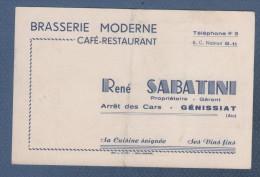 CARTE COMMERCIALE BRASSERIE MODERNE RENE SABATINI CAFE RESTAURANT - ARRET DES CARS - GENISSIAT AIN / NOTE AU DOS - Visiting Cards