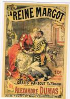 CPM -  PUBLICITE - LA REINE MARGOT PAR ALEXANDRE DUMAS - Pubblicitari