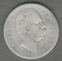 ITALIA 2 LIRE 1881 UMBERTO I AG SILVER - 1861-1946 : Regno