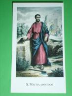Paco N°243 - S.MATTIA Apostolo Atti Martire - Santino - Santini