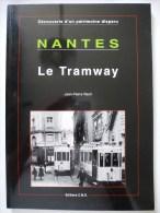 NANTES Le TRAMWAY  CMD EDITIONS En 1996 Détails Et Sommaire Sur Les Scans - Chemin De Fer & Tramway