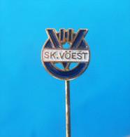 SK VOEST ( FC Linz ) - Austria Football Soccer Club Vintage Pin Badge Fussball Anstecknadel Distintivo Calcio Osterreich - Fussball