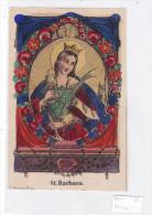 SANTIN0 SANTA BARBARA   INCISIONE ACQUARELLATA      CM11,7X7,7       -2-  0882-21734 - Images Religieuses