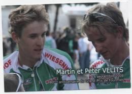 """CYCLISME / 14/09/2008   """"   MARTIN ET PETER  VELITS     """"  80 E ANNIVERSAIRE DU GD PRIX DE FOURMIES Carte Postale 10x15 - Wielrennen"""