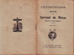 A6306  J. De GIRORD Editeur 15 Rue CASSETTE 75006 PARIS - MANUEL Du SERVANT De MESSE 1928 LE RIT ROMAIN 31 Pages - Religion