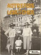 Autrefois Le Loir Et Cher - Choix De Photographies Et Textes De Gérard Payen - La Nouvelle République 1986 - Centre - Val De Loire