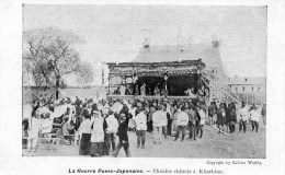 La Guerre Russo-japonaise -   Théâtre Chinois à Kharbine - Cina
