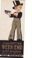 TABAC/CIGARETTES/MARQUES PAGES/ILLUSTRATEURS/Marqu E Page/Cigarette WEEK-END & Cigarettes Gitanes Illustré Par R.VIN - Tabac (objets Liés)
