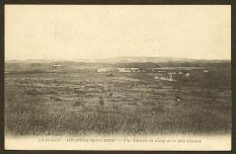 MECHRAA BEN ABBOU Rare Vue Générale Du Camp De La Rive Chaouïa (Maillet) Maroc Afrique - Other