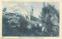 VENETO - REVINE (TREVISO) - Santuario Di S. Francesco - Treviso