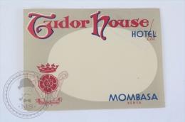 Tudor House Hotel, Mombasa, Kenya - Original Hotel Luggage Label - Sticker - Hotel Labels