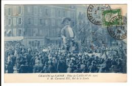 71 - CHALON SUR SAONE - Fêtes De Carnaval 1925 - S. M Carnaval XII, Roi De La Gaulle - Carnaval