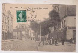 CPA DPT 69 LYON, AV DES PONTS ET ECOLE DE SANTE MILITAIRE En 1909!! - Altri