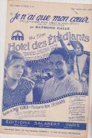 (fin Se)je N'ai Que Mon Coeur , Du Film : HOTEL DES ETUDIANTS Par RAYMOND GALLE ; Paroles : SERGE VEBER , Musique : RENE - Partituren