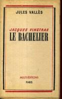 Jules Valles Jacques Vingtrasle Bachelier Multi Editions 1946 - Libros, Revistas, Cómics