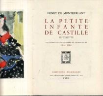 Montherlant La Petite Ingante De Castille  Editions Rombaldi Illustrations De  Grau Sala 1951 - Livres, BD, Revues