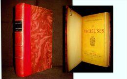 """""""Les VICIEUSES"""" Leopold STAPLEAUX Reliure Cuir 1ère Edition DENTU 1889 Rare ! - Autores Belgas"""