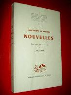 """"""" NOUVELLES """" Marguerite De NAVARRE Texte Critique établi Et Présenté Par Yves LE HIR  1967 - Culture"""