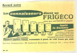 Buvard FRIGECO Les Connaisseurs Disent Un FRIGECO Parce Que Seul FRIGECO Propose  ..... Toute La Gamme - Electricité & Gaz