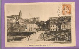 Dépt 72 - LE MANS -  Cathédrale, Tunnel Et Pont En X - 1941 - Le Mans