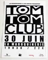 Flyer TOM TOM CLUB Concert FRANCE Paris Maroquinerie 30/06/2013 * Not A Ticket - Manifesti & Poster