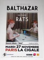 Rare Flyer BALTHAZAR Paris La Cigale 27/11/2012 * EX ! * Not A Ticket - Manifesti & Poster