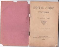 VP 15 - 0092 : Supersitions Et Légendes D'Auvergne F. Chadeyras 1900 45 Pages - Livres, BD, Revues