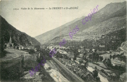 73. LE FRENEY Et SAINT ANDRE . Vallée De La Maurienne . - France