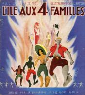 L'Ile aux 4 familles, Paul Jammes,,1947 racisme, cohabitation, chasse � la baleine, livre pour enfants