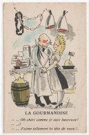 Humour - La Gourmandise - Charcuterie    (72213) - Illustrateurs & Photographes
