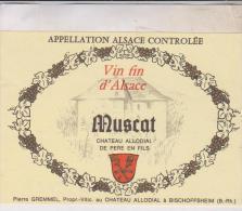 ETIQUETTE  MUSCAT D ALSACE  CHATEAU ALLODIAL, PIERRE GREMMEL - Otros