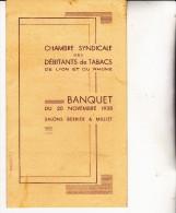 BANQUET  -CHAMBRE SYNDICALE DES DEBITANTS DE TABACS DE LYON ET DU RHONE -20 NOV 1938 - Menú