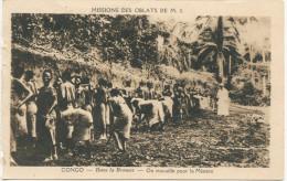 CONGO - MISSION DES OBLATS DE M.I. - CPA -  Dans La Brousse - On Travaille Pour La Mission- Animée, Missionnaire - Congo Français - Autres