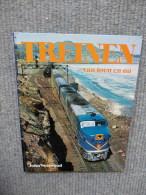 Treinen Van Toen En Nu - Ontwikkeling