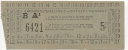 Ticket de Tramways Bruxellois. Correspondance. Vers 1900.