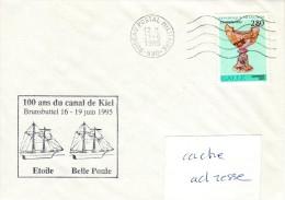 GOELETTES ETOILE - BELLE POULE 100 Ans Du Canal De Kiel 16-19 Juin 1995 Obl. BPM 530 21/06/95 - Marcophilie (Lettres)