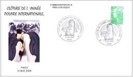 FRANCE 2009. SPECIAL POSTMARK. ENCLOSE L INTERNATIONAL POLAR YEAR. ABSCHLUSS VON L INTERNATIONALES POLARES PENGUIN - Faune Arctique