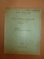 1921     Ecole Militaire        COURS  De MECANIQUE - Documents