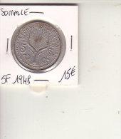 COTE FRANCAISE DES SOMALIES 5 FRANCS 1948 - Somalie