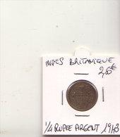 INDES BRITANIQUE 1/4 RUPEE ARGENT 1943 - Inde