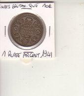 INDE BRITANIQUE 1 RUPEE ARGENT 1941 - Inde