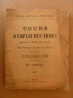 1927 Ecole Spéciale Militaire De St-Cyr COURS D'EMPLOI Des ARMES OPERANT En LIAISON Au COMBAT ATTAQUE-DEFENSE (Croquis) - Documents