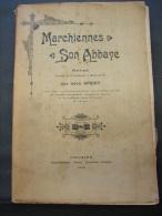 Liv. 44. Marchienne Son Abbaye Par Léon SPRIET 1898. Exemplaire N°116 - 1801-1900