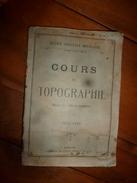 1925-1926      Ecole Spéciale Militaire De St-Cyr   COURS De TOPOGRAPHIE Lien Indispensable à La Stratégie De Batailles - Documents