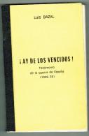 GUERRA ESPAÑOLA LIBRO ESCRITO POR UN TESTIMONIO 1936-39 EDICIO PRIVADA Y LIMITADA - Books, Magazines, Comics