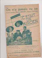 (GB)on N'a Jamais Vu ça , C'était Un Musicien , FERNAND GRAVEY , Paroles : HENRI FALK , Musique : K SCHWABACH - Spartiti