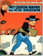 Chick Bill - Het Geheim Wapen Van Kid Ordinn (1ste Druk) - Chick Bill