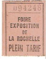 TICKET ENTREE A LA FOIRE EXPOSITION DE LA ROCHELLE PLEIN TARIF - Tickets - Vouchers